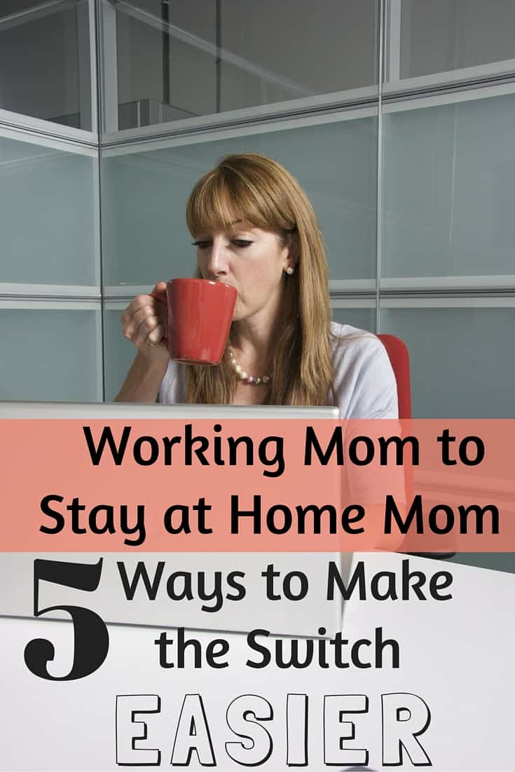 Easing the Switch from Working Mom to SAHM