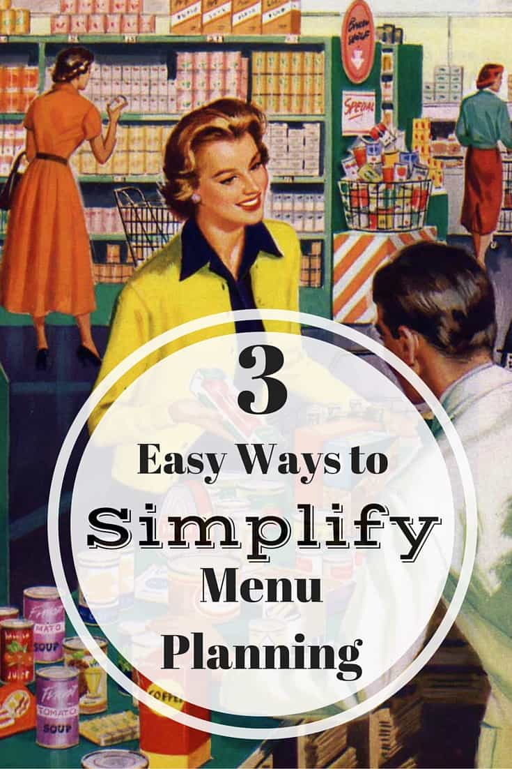 We have to eat dinner every night, but does it have to be such an undertaking? If you are tired of spending hours on menu planning and dinner prep, this post is for you! We've come up with three easy ways to simplify menu planning so that you can spend more time enjoying the meal and the people you're eating it with.