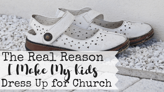 Do you struggle to just get out the door in time for church on Sunday mornings? Me too! With four kids to get ready, the struggle is real. Despite the difficulties of making my kids dress up for church, I do it every single week. Here's the real reason I make my kids dress up for church.