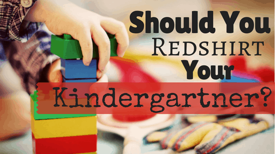 Are you worried that your child isn't quite ready to start kindergarten this year? Considering kindergarten redshirting? Because of all the conflicting information, how can you be sure you're making the best decision for them? Here's a list of three things you can do to make sure you're making the best decision for your whole family.