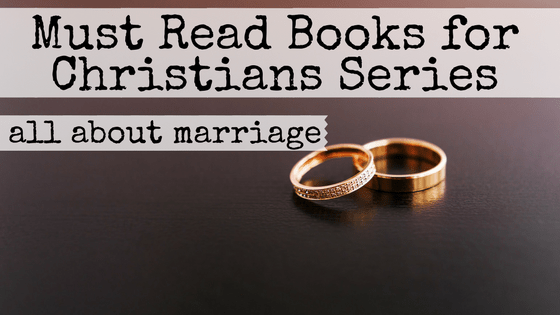 If you've been married longer than five minutes, you've probably had some bumps in your marriage. Instead of accepting that every marriage has issues and resigning yourself to just work around them, what if you worked to eliminate them? We've chosen four books to help with each of the four areas that couples struggle. If you read these books married Christians must read and apply their lessons, your marriage will be stronger than ever. #marriage #Christian #books