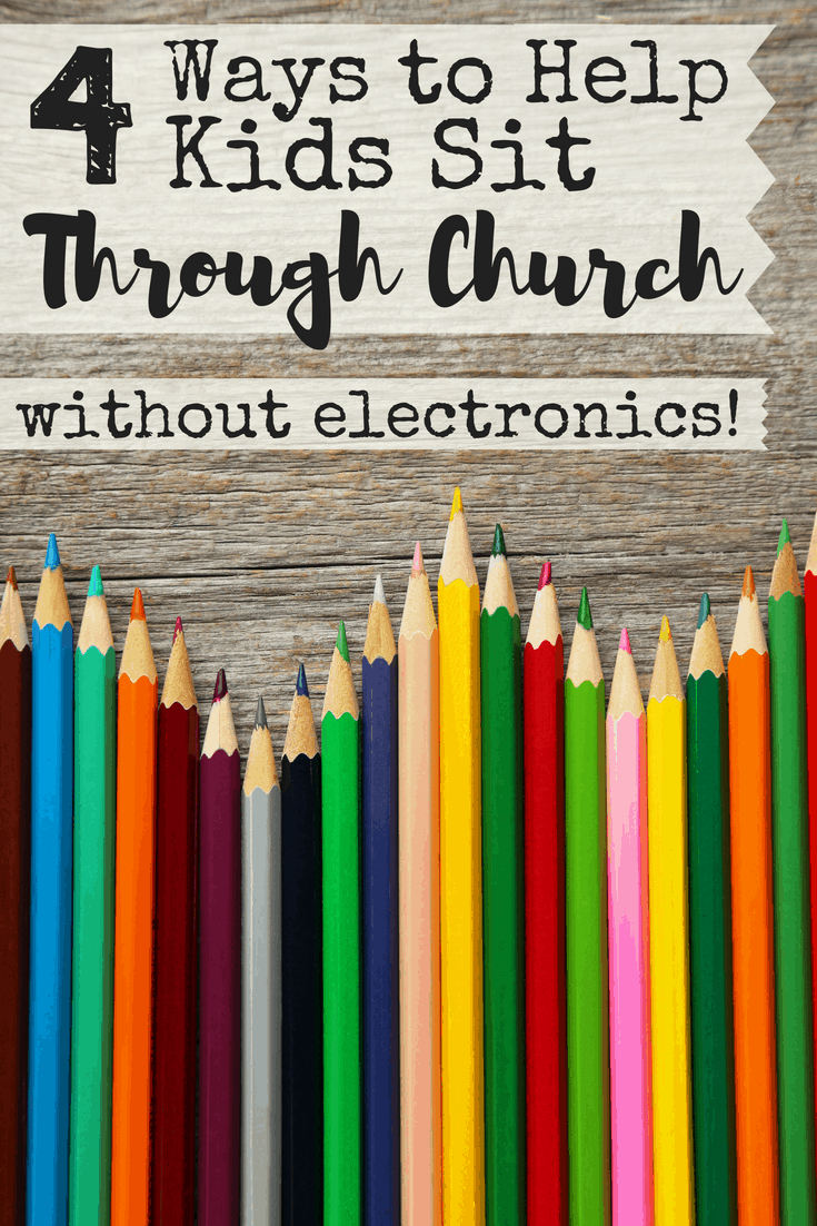 It's tough teaching kids how to sit still and be reverent during church.  I've physically carried a screaming child out of a church service more than once - and I'm the pastor's wife.  Here are 4 tried and true ways to help kids make the transition from the nursery to big church without electronics! #churchtraining #churchwithkids