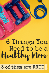 Do you want to be a healthier mom, but you aren't sure where to start? This list of six things you need to be a healthier mom will help you get on the right path in no time. Plus three of the things are free!