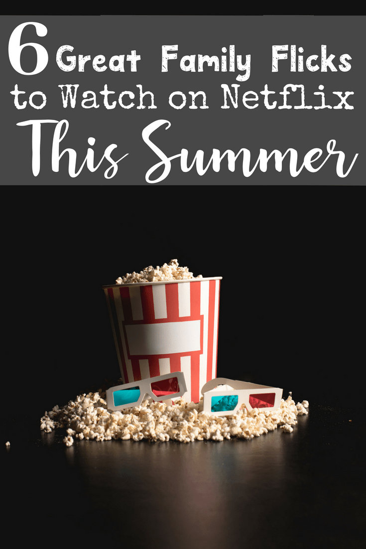 Do you love watching movies with your family but hate the hassle and expense of going to the theater? Why not try having a movie night at home this summer and watching one of the six best family friendly shows on Netflix? #familyfriendly #netflix #summermovies