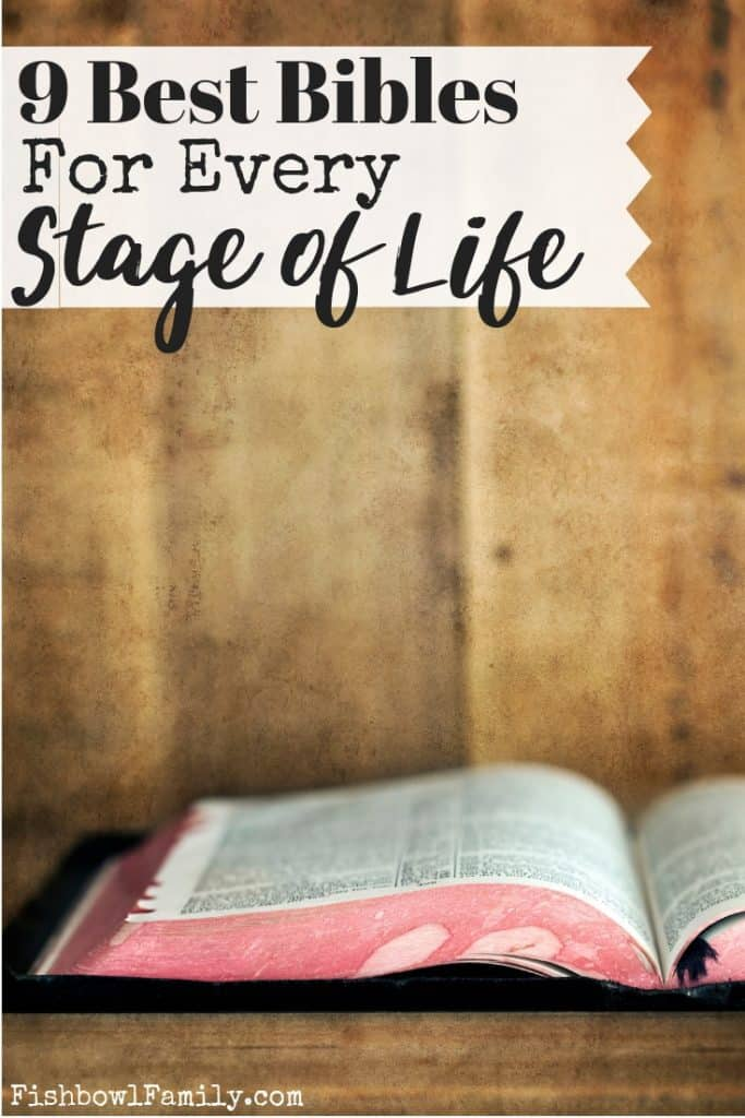 The Best Bible for Every Stage of Life