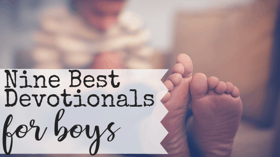 Getting your son to read a devotional on his own may not be easy, but it is worth it. In this post, you'll find the nine best devotionals for boys. #devotional #devo #forboys