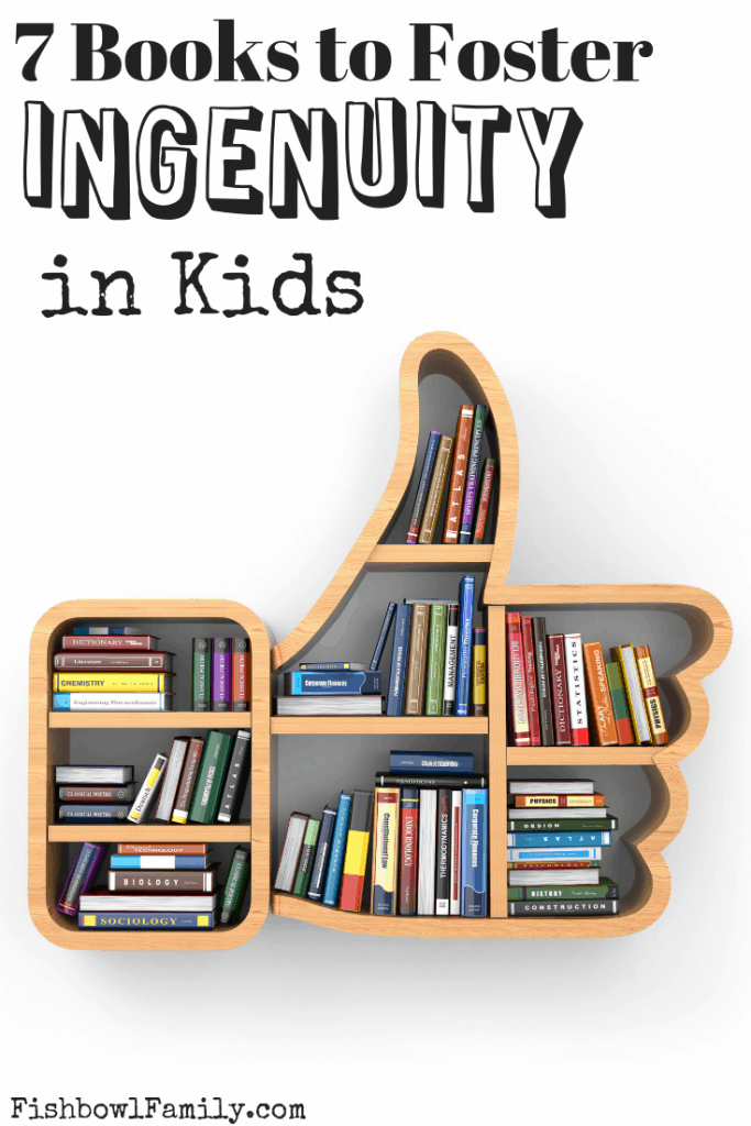 Books to Foster Ingenuity in Kids