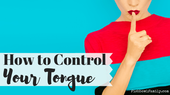 Do you struggle to control what comes out of your mouth sometimes? Welcome to the club. And while it may seem impossible, Jesus spoke often about how important it is to control your tongue. These 4 tips will help you to choose your words more carefully which will help you to guard your child's heart more thoroughly. #controlyourwords #watchyourmouth #guardyourheart #guardtheirhearts #controlyourtongue