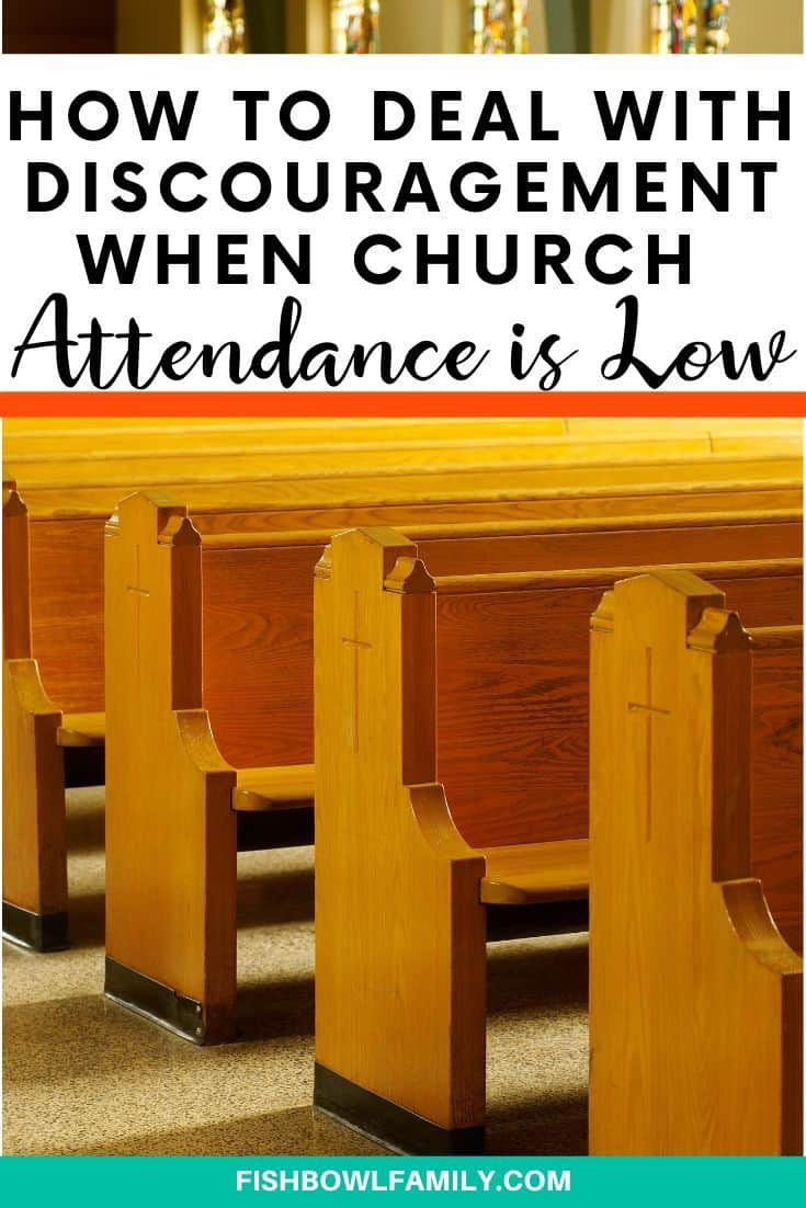 How to Deal With Discouragement When Church Attendance is Low