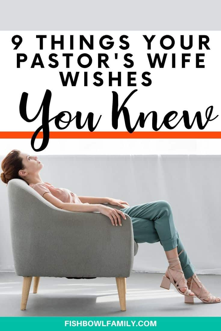 9 Things Your Pastor's Wife Wishes You Knew About Her