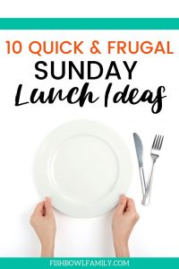 10 Quick and Frugal Sunday Lunch Ideas
