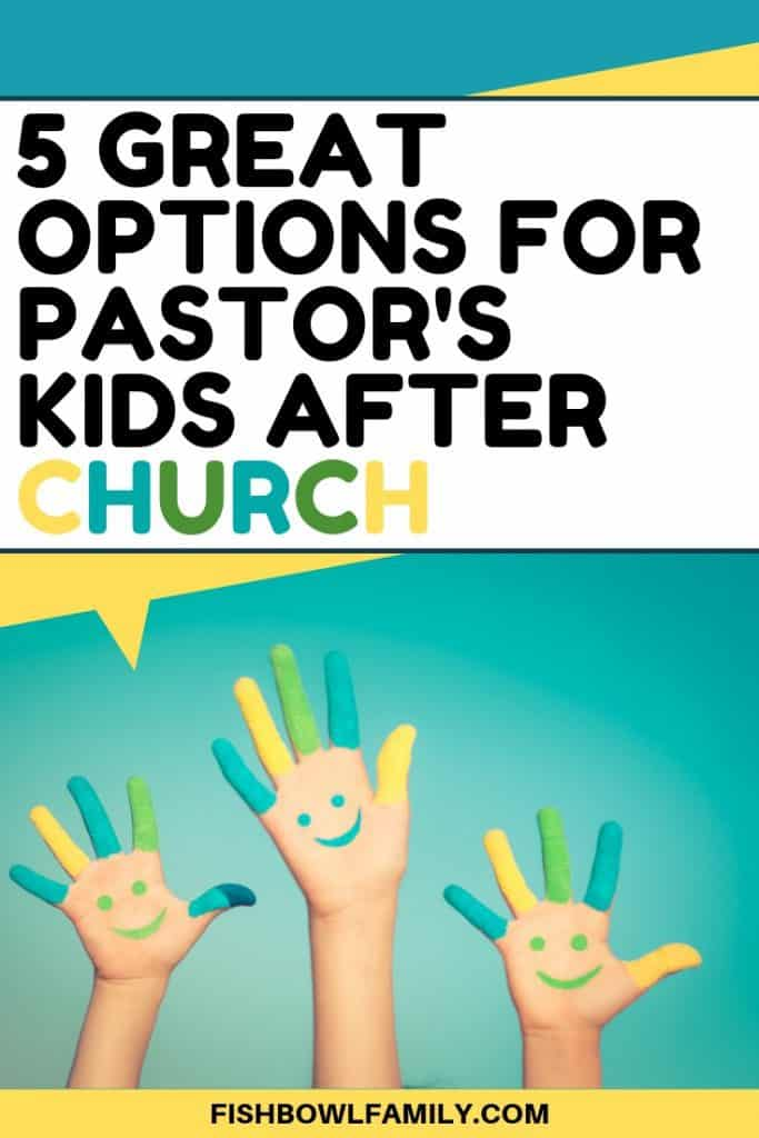 5 Great After Church Options for Pastor's Kids