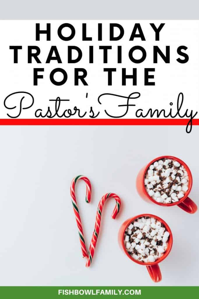 Christmas Traditions for Families in Ministry