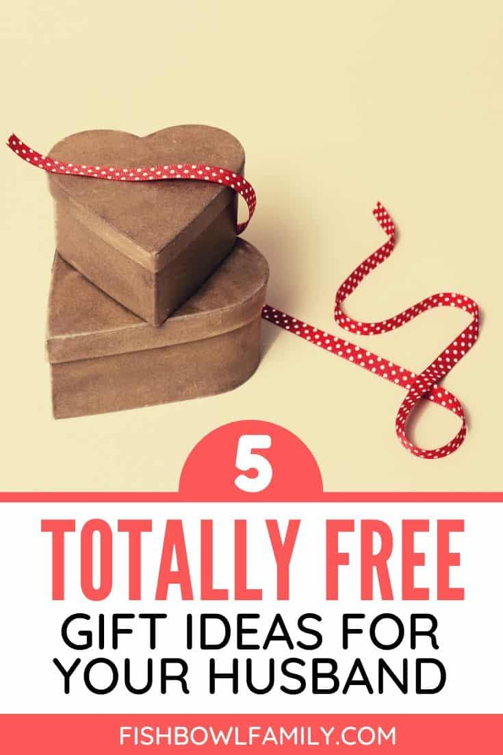 5 Free Gift Ideas for Your Husband