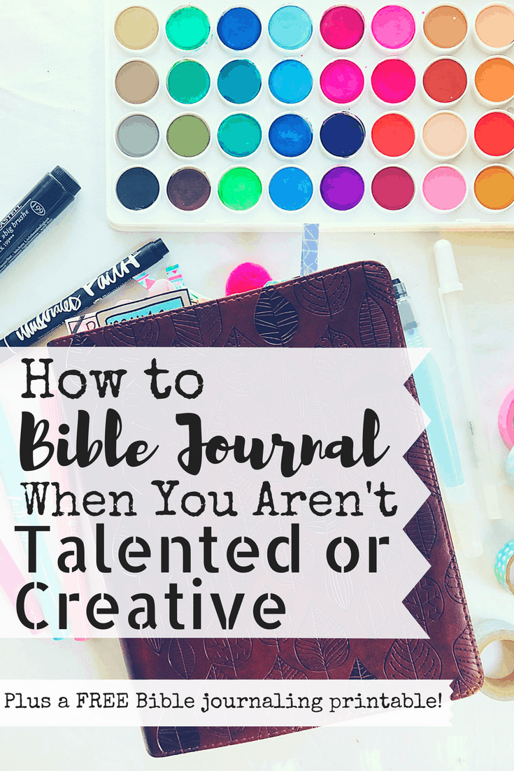 How to Bible Journal when you're not talented or creative