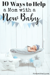 practical ways to help a mom with a newborn