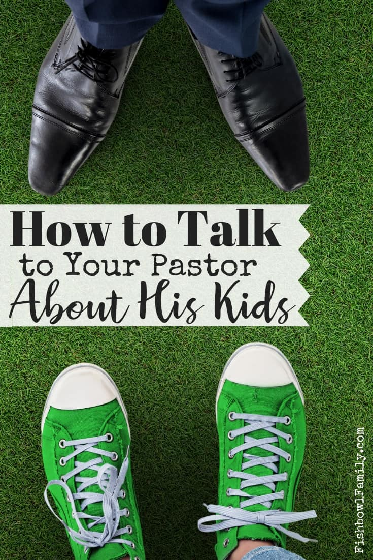 How to Talk to Your Pastor About His Child
