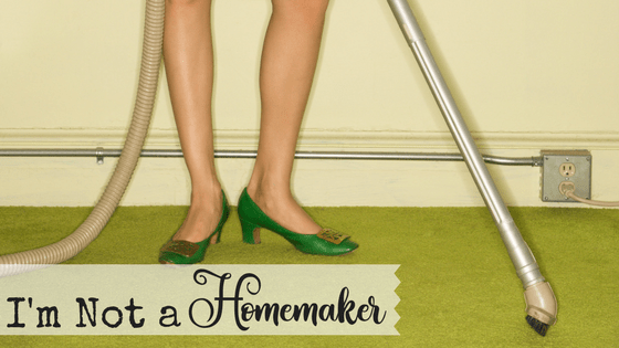 Do you feel like you're totally failing at homemaking? Your house is never clean enough. Your menu is never planned enough. So what if we just quit trying to be homemakers? God has called me to be some really awesome things, but I'm definitely not a homemaker.