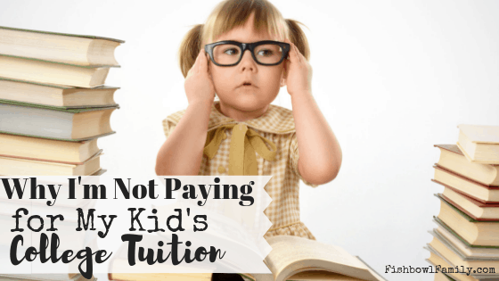 Are you struggling to save up enough money to pay for your child(ren) to go to college? Maybe you should stop. Maybe you should let them bear the full weight of their own education. I, for one, am not paying for college for my kids. No matter what.