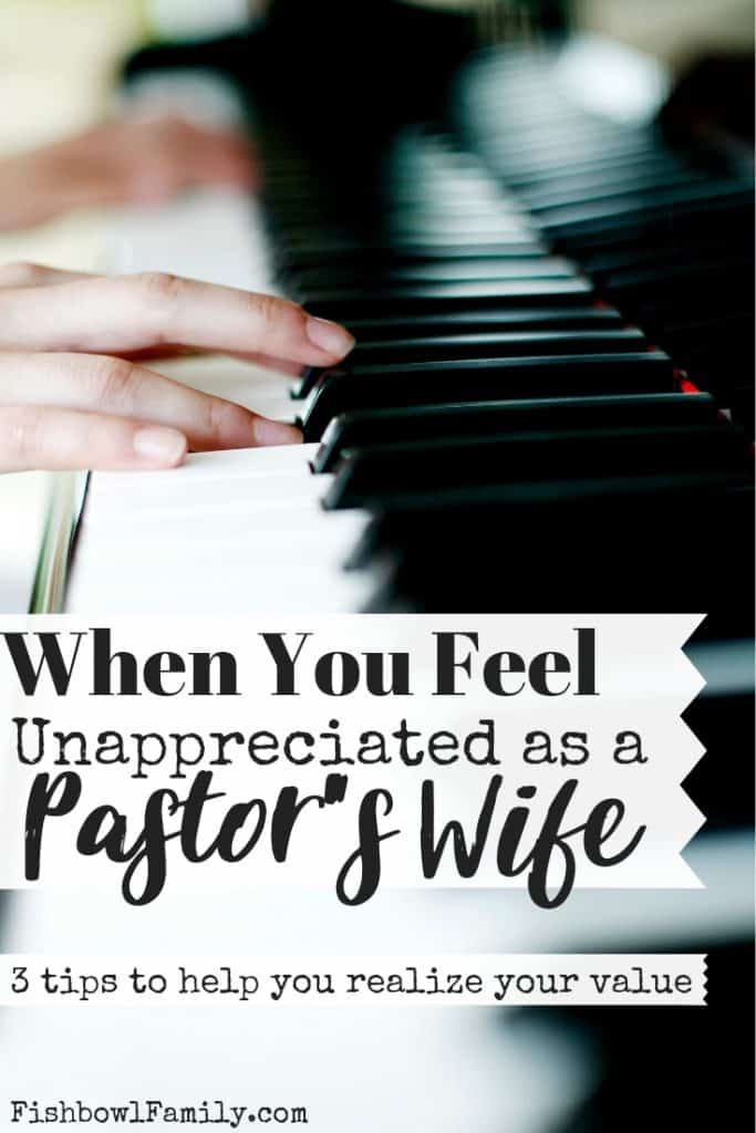 What to Do When You Feel Unappreciated as a Pastor's Wife