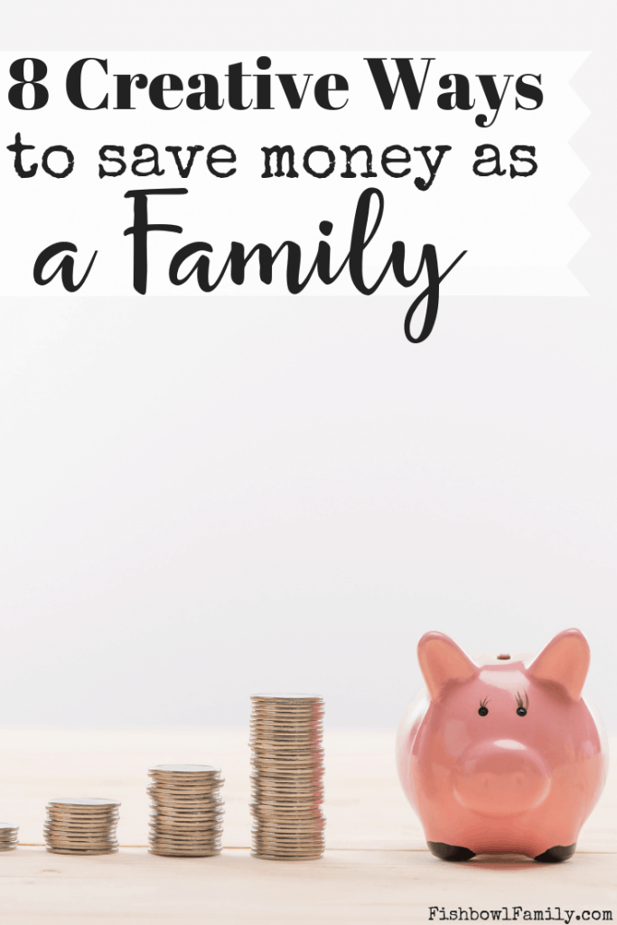 creative ways to save money as a family