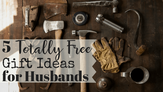 Do you struggle to find the perfect gift for your husband? With this list of five free gift ideas for husbands, you're sure to find at least one idea that he'll love! #freegiftideas #marriage #husbands #christmas