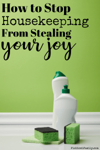 Do you ever feel all you do is clean and your house is still dirty? Maybe it's time to stop housekeeping from making you unhappy because not only is your house clean enough, you are good enough. Here are three ways to stop housekeeping from stealing your joy. #joythief #housekeeping #cleanhouse #priorities #longdaysshortyears #raisiingarrows #goodenough