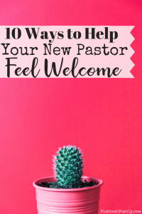 Do you have a new minister in your church that you'd like to help them feel welcome? These 10 ways to make a new pastor feel welcome will help them feel at home in no time! #newpastor #welcome #athome
